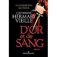 D'or et de sang : La malédiction des Valois (A.M. ROM.FRANC) (French Edition)