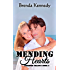 Mending Hearts (Freedom Trilogy Book 3)