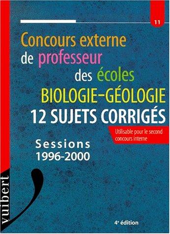 Le concours externe de professeur des écoles : biologie et géologie, 12 sujets corrigés, numéro 11