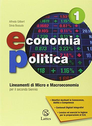 Economia politica. Con e-book. Con espansione online. Per le Scuole superiori