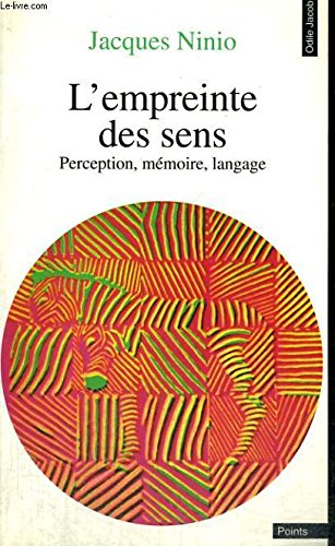 L'empreinte des sens : Perception, mémoire, langage