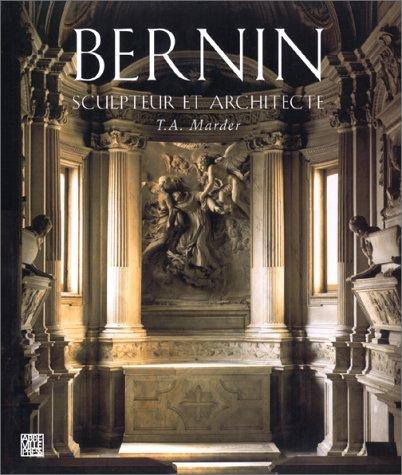Bernin : Sculpteur et architecteur par T-A Marder, Joseph-S Martin