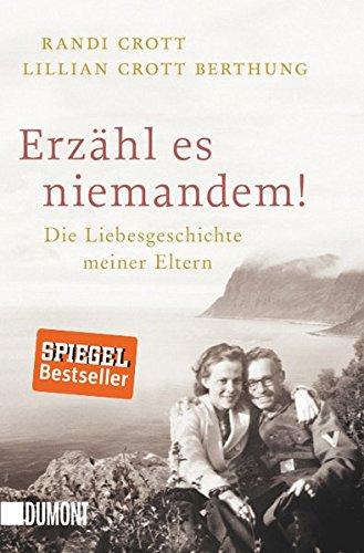 Taschenbücher: Erzähl es niemandem!: Die Liebesgeschichte meiner Eltern