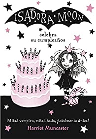 Isadora Moon celebra su cumpleaños par Harriet Muncaster