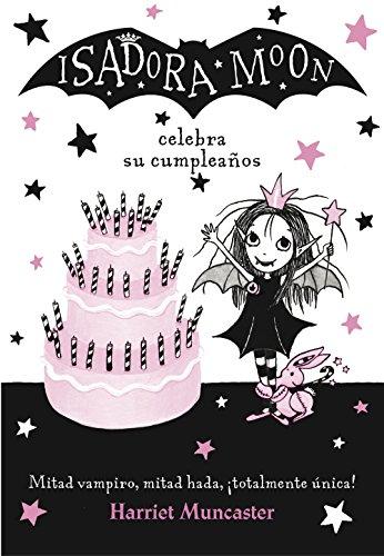 Isadora Moon celebra su cumpleaños (Isadora Moon) por Harriet Muncaster