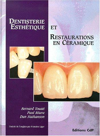 Dentisterie esthétique et restauration céramique