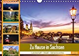 Zu Hause in Sachsen - 12 tolle Motive aus Landschaft, Stadt und von Sehenswürdigkeiten begleiten Sie durch das Jahr.