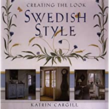 Creating the Look: Swedish Style