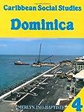 Caribbean Social Studies 4: Dominica by Merlyn Jno- Baptiste (1996-07-31) -