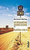 Gebrauchsanweisung für Kalifornien by Heinrich Wefing (2005-10-01) - Heinrich Wefing