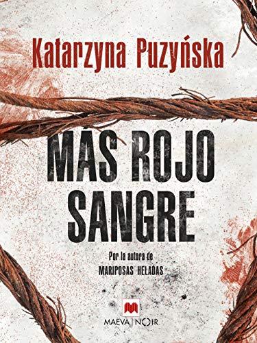 Más rojo sangre (MAEVA noir) de [Puzyńska, Katarzyna]