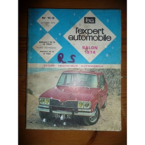 REVUE TECHNIQUE EXPERT AUTOMOBILE RENAULT 16 R16 TX R1156