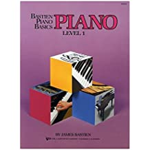Bastien Piano Basics: Level One: Level 1