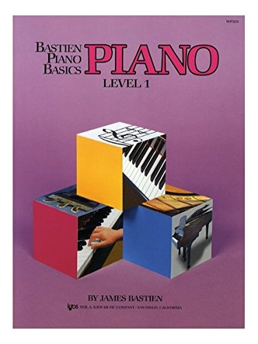 Bastien Piano Basics: Level One: Level 1 por James Bastien