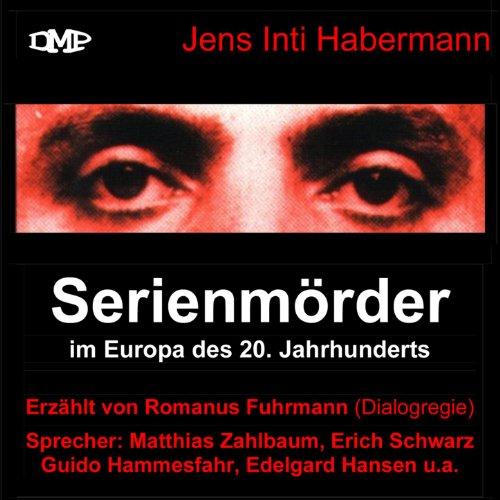 Serienmörder im Europa des 20. Jahrhunderts (1)