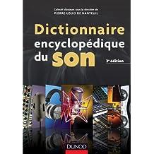 Dictionnaire encyclopédique du son - 2e éd.