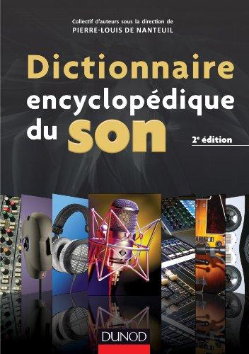 Dictionnaire encyclopdique du son - 2e d.