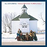 Songtexte von The Jayhawks - Hollywood Town Hall
