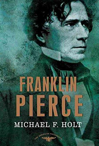 [Franklin Pierce] (By: Langbourne M Williams Michael F Holt) [published: June, 2010]