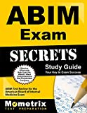 ABIM Exam Secrets Study Guide: ABIM Test Review for the American Board of Internal Medicine Exam (English Edition)