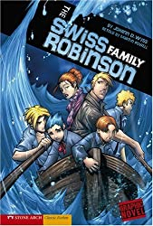 The Swiss Family Robinson (Graphic Revolve) (Graphic Fiction: Graphic Revolve)