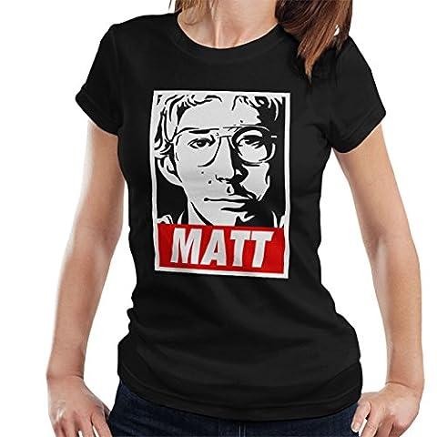 Matt Radar Technician Undercover Boss Kylo Ren Saturday Night Live Women's T-Shirt
