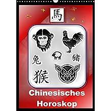Chinesisches Horoskop (Wandkalender 2018 DIN A3 hoch): Die zwölf Tierkreiszeichen der Chinesischen Astrologie (Monatskalender, 14 Seiten) (CALVENDO [Kalender] [Apr 01, 2017] Stanzer, Elisabeth