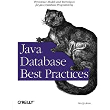 Java Database Best Practices 1st edition by George Reese (2003) Paperback