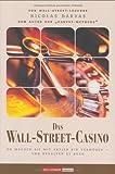 Das Wall-Street-Casino. So machen Sie mit Aktien ein Vermögen - und behalten es auch von Nicolas Darvas (30. September 2005) Gebundene Ausgabe