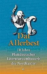 Dat Allerbest: 10 Jahre Plattdeutscher Literaturwettbewerb des Nordkurier