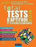 TOTAL Tests d'aptitude et psychotechniques - Concours IFSI, IFAP, Orthophoniste, Ergothérapeute
