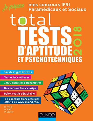 TOTAL Tests d'aptitude et psychotechniques - 2018 - Concours IFSI, IFAP, Orthophoniste, Ergothérapeu: Concours IFSI, IFAP, Orthophoniste, Ergothérapeute