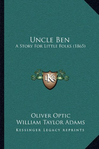 uncle-ben-a-story-for-little-folks-1865