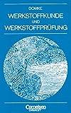 Werkstoffkunde und Werkstoffprüfung - Prof. Dr. Wilhelm Domke