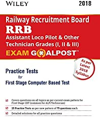 Wiley's RRB Assistant Loco Pilot & Other Technician Grades (I, II & III) Exam Goalpost Practice Test for First Stage Computer Based Test