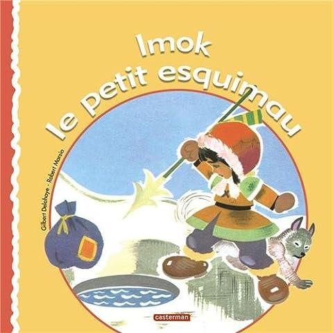 Le Petit Esquimau - Imok le petit