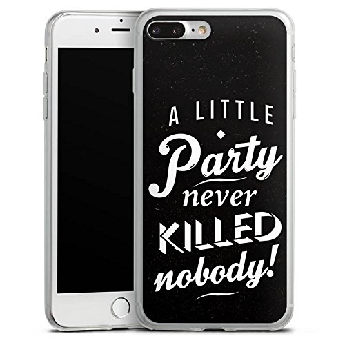 Apple iPhone 8 Slim Case Silikon Hülle Schutzhülle Party Sprüche Statement Silikon Slim Case transparent