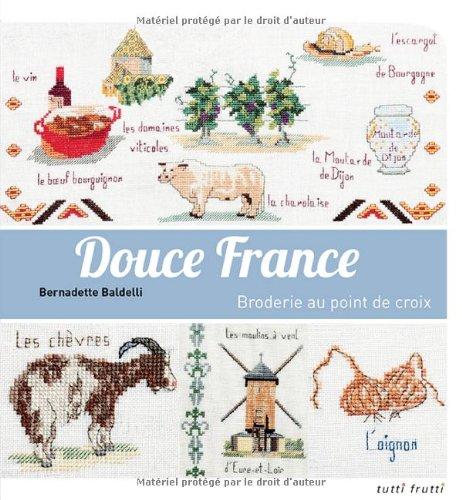 Douce France : Broderie au point de croix
