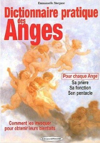 Dictionnaire pratique des anges par Emmanuelle Morgane