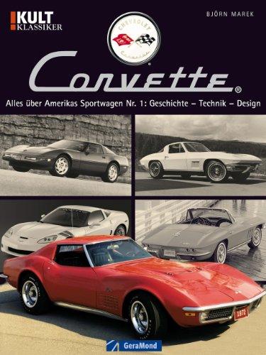 chevrolet-corvette-bildband-ber-eine-amerikanische-automobil-legende-mit-fotos-aller-sechs-modell-ge