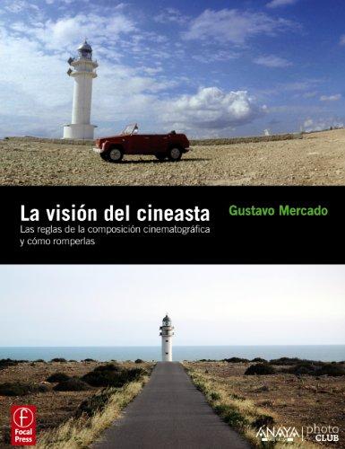 La visión del cineasta (Photoclub) por Gustavo Mercado