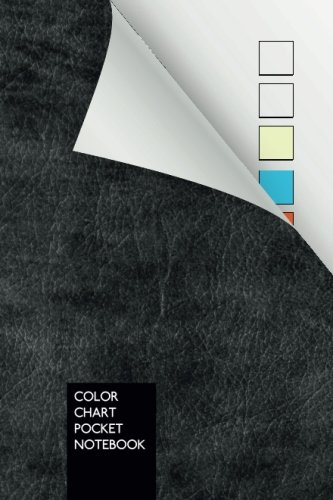 Color Chart Pocket Notebook: 110 palettes on 110 pages | 10 colors per page | pocket size ( 4