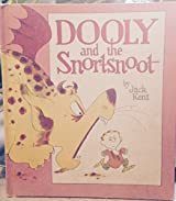 Dooly and the snortsnoot