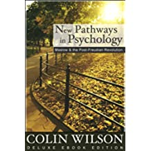 New Pathways in Psychology: Maslow and the Post-Freudian Revolution (English Edition)