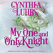 My One and Only Knight: A Merriweather Sisters Time Travel Romance Novella