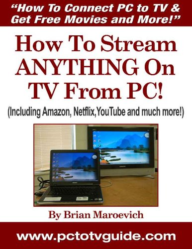 How To Connect PC to TV & Get Free Movies and More! (English Edition) Movie Converter