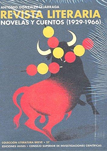 La revista literaria novelas y cuentos (1929-1966) (Literatura Breve)