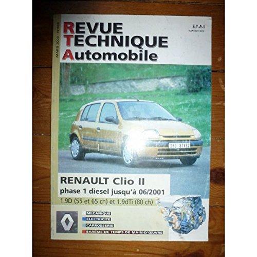 Revue Technique Automobile, n° 659 : Renault Clio II - Phase I Diesel jusqu'à 06/2001 - 1.9D 55cv et 65cv et 1.9dTi 80cv par Collectif