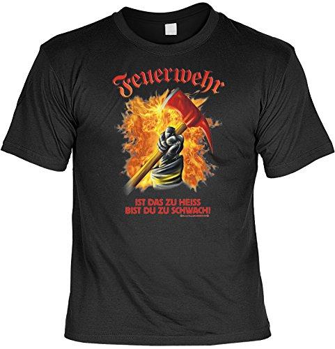 Witziges Sprüche Fun T-Shirt : Feuerwehr - Ist das zu heiss bist Du zu (Kostümen Feuerwehr Heiße)