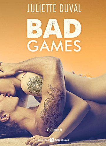 Bad Games - Vol. 6 (French Edition)